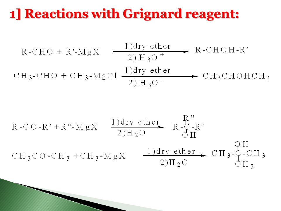 1] Reactions with Grignard reagent: